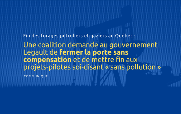Fin des forages pétroliers et gaziers au Québec
